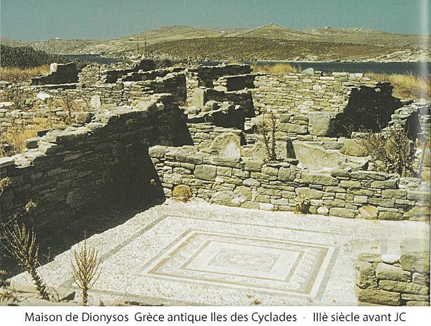 Maison de Dionysos Grèce antique - Iles des Cyclades - 3è siècle avent JC